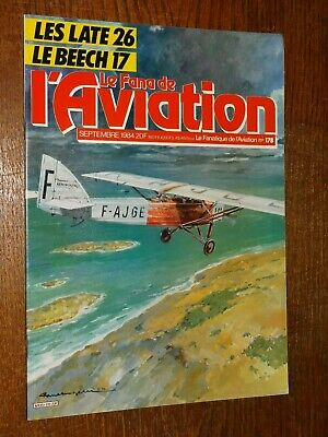 Le Fana De L'aviation N°178 - Septembre 1984