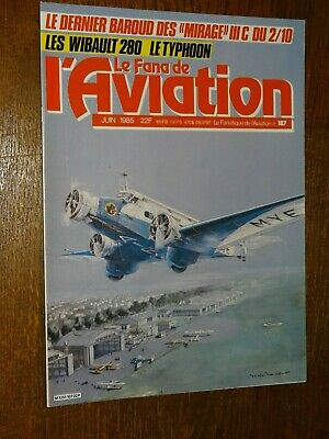 Le Fana De L'aviation N°187 - Juin 1985