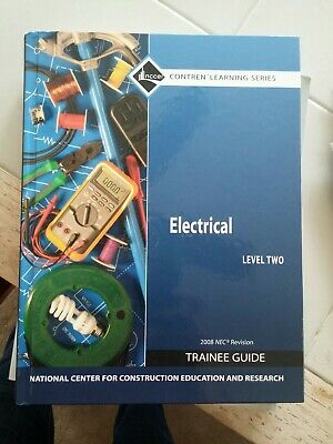 ELECTRICAL TRAINEE Guide Level 4 Paperback By Nccer COR