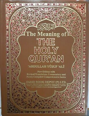 The Meaning of The Holy Quran Translated by Abdullah Yusuf Ali with Commentary