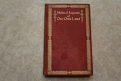 Myths & Legends Of Our Own Land By Charles M. Skinner HC 1896 Vol. 1