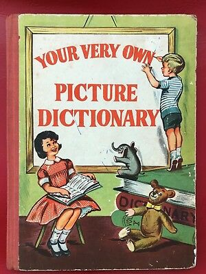 1950s vintage your very own picture dictionary childrens hardcover book