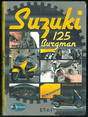 Manuel Technique SUZUKI Scooter 125 BURGMAN à Carburateur 2002 à 2006 Français