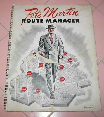 1947 Coca Cola Sales Route Manager Guide Pete Martin Increases Profits Salesman