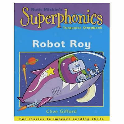 Superphonics: Turquoise Storybook: Robot Roy, Gifford, Clive , Acceptable | Fast