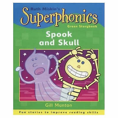 Superphonics: Green Storybook: Spook and Skull, Munton, Gill , Acceptable | Fast