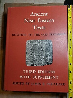 ANCIENT NEAR EASTERN TEXTS RELATING TO OLD TESTAMENT WITH SUPPLEMENT- Hardcover