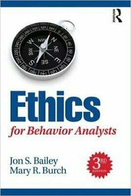 [PÐF] Ethics for Behavior Analysts 3rd Edition by Jon Bailey