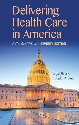 [PÐF] Delivering Health Care in America: A Systems Approach 7th Edition