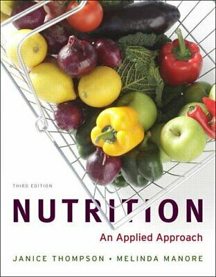 [PÐF] Nutrition: An Applied Approach 3rd Edition by Janice Thompson