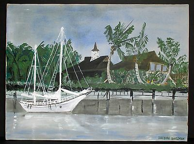"""1972 Orig.Oil Painting """"SAILBOAT AT A CARIBBEAN DOCK"""", Signed,24"""" x 18"""" Unframed"""