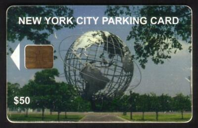 $50. NYC Parking Card: Unisphere Earth Globe. Chip #1 USED Smart Card