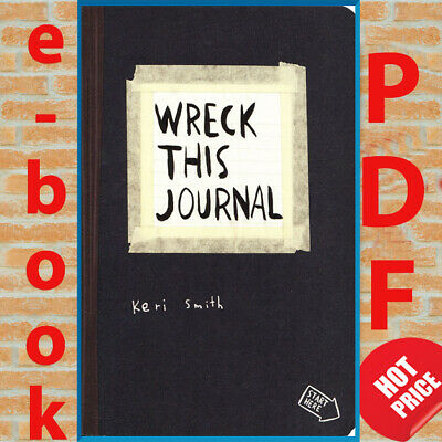 Wreck This Journal By : Keri Smith