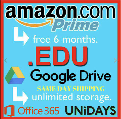 Edu Email 6 Meses Months Amazon US Prime Student Free Unlimited Google Drive