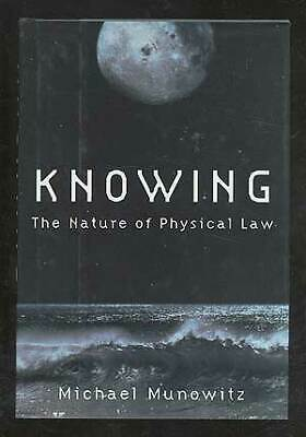 Michael MUNOWITZ / Knowing The Nature of Physical Law First Edition 2005