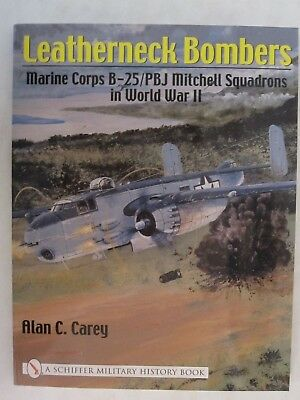Leatherneck Bombers : Marine Corps B-25 / PBJ Mitchell Squadrons in WWII