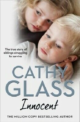 Innocent by Cathy Glass - The True Story of Siblings Struggling To Survive (NEW)