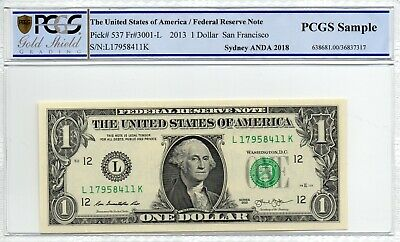 2013 United States of America $1 One Dollar Cotton & Co PCGS Sample L 17958411 K