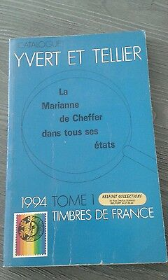 Catalogue Yvert Et Tellier Timbres De France 1994 Tome 1