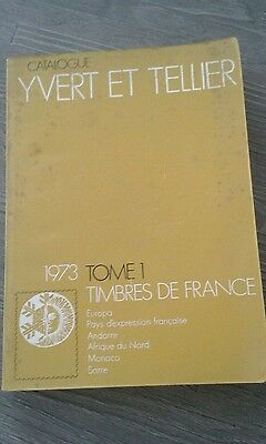 Catalogue Yvert et Tellier 1973 Tome 1 Timbres De France