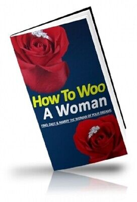 How to Woo a Woman PDF eBook with Private Label Rights PLR