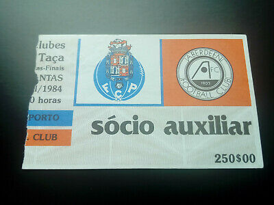 TICKET FC PORTO v ABERDEEN 1984 CUP WINNERS CUP 1983 1984 RARE