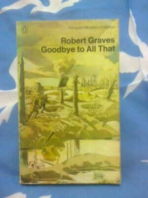 Robert Graves - Goodbye To All That - Vintage Penguin Edition