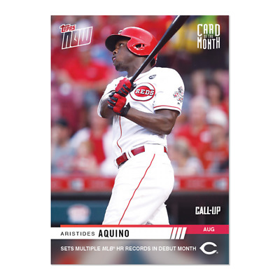 2019 Topps Now Aristides Aquino M-AUG Call-Up COTM Card of the Month August #A