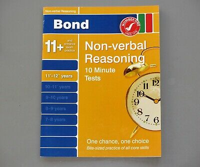 Bond 10 Minute Tests Non-verbal Reasoning 11+ to 12+ plus years