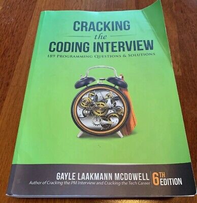 Cracking the Coding Interview : 189 Programming Questions and Solutions, 6th Ed