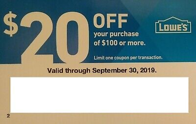 Lowes $20 Off $100 in-store or online Exp 09/30/2019