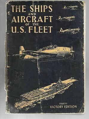 The Ships and Aircraft of the US Fleet, Victory Edition 1944, James Fahey PR-FA