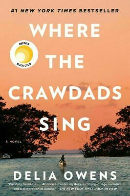 By Delia Owens: Where the Crawdads Sing (eB°ooks, 2018)