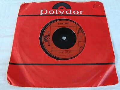 Mungo Jerry - Don't Let Go / Give me Bop - Polydor 2058 758