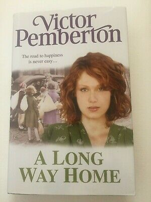 A Long Way Home by Victor Pemberton Hardback first edition