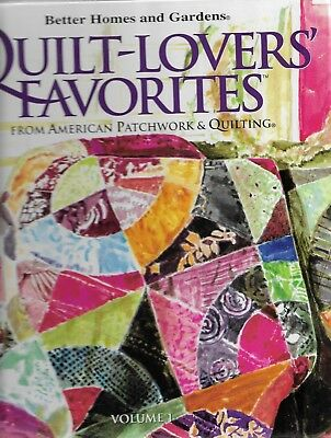Better Homes & Gardens QUILT-LOVERS FAVORITES American Patchwork & Quilt Vol. 1