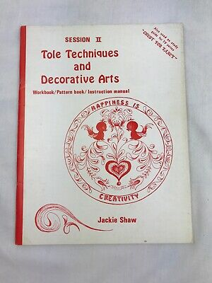 Session II Tole Techniques and Decorative Arts, By Jackie Shaw (1974) Paperback