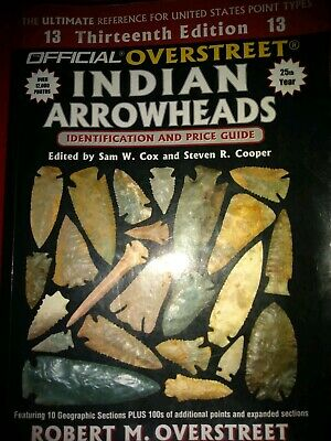 Thirteenth Edition Official OVERSTREET Indian Arrowheads Paperback Book
