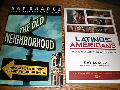 2 SIGNED Ray Suarez News Anchor LATINO AMERICANS + THE OLD NEIGHBORHOOD