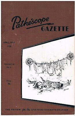 PATHESCOPE GAZETTE : Pathe 9.5mm Film Magazine April/May 1958
