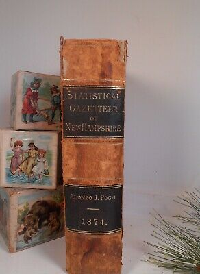 1874 Statistical Gazetteer of New Hampshire w/ 1874 COLOR MAP & LEATHER BOUND AA