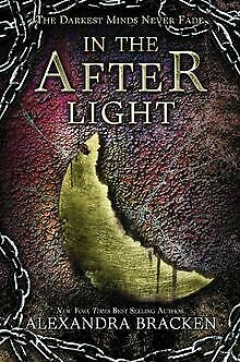 In the Afterlight: A Darkest Minds Novel by Brac... | Book | condition very good