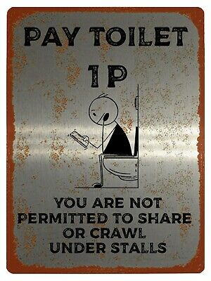 PAY TOILET 1P Vintage Funny Metal Aluminium Plaque Sign For House Office Door