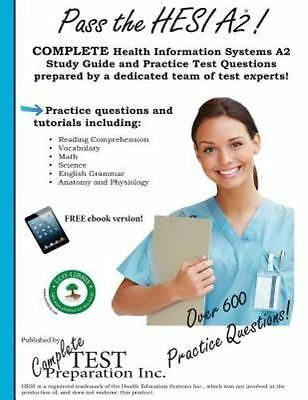 Pass the HESI A2: A Complete Study Guide with Practice Test Questions