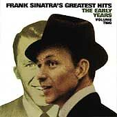 Frank Sinatra's Greatest Hits: The Early Years, Vol. 2 by Sinatra, Frank