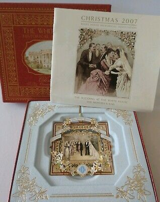 The White House Historical Association Christmas Ornament 2007 The Wedding