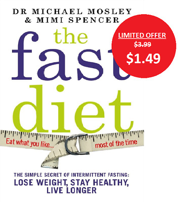 Fast Diet : The Secret of Intermittent Fasting - Lose Weight   (P.D.F File)