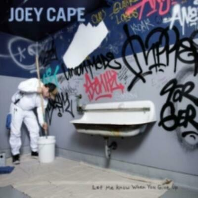 Joey Cape: Let Me Know When You Give Up (Cd.)