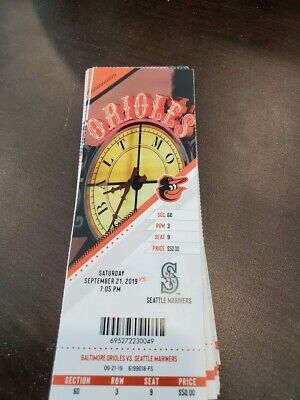 Baltimore Orioles Seattle Mariners MINT Season Ticket 9/21/19 2019 MLB Stub