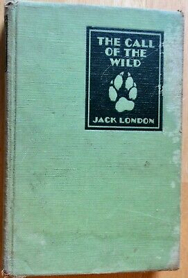 The Call of the Wild by Jack London 1931 Hardback